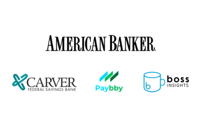 American Banker Features Boss Insights, Carver Bancorp & Paybby Partnership To Support Minority-Owned Businesses